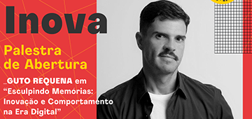 Guto Requena é o convidado especial do Inova 2019